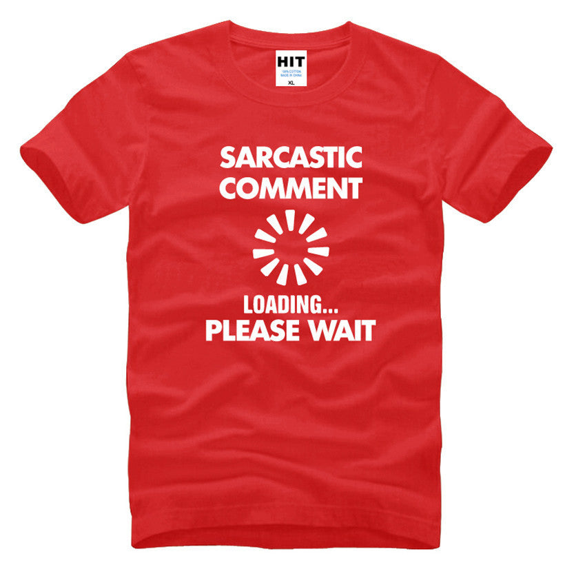 Sarcastic Comment Loading Graphic T