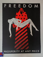 Cleon Peterson Freedom Prosperity At Any Price Art Print Black Variant 2020