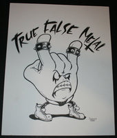 Johnny Crap Art Original Drawing True False Metal Signed 2012