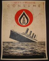 Shepard Fairey Unsinkable Consumption Consume Art Print 2015