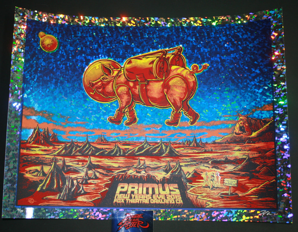 Zoltron Primus Poster Oakland Frizzle Fry Foil Variant 2015 New Years Eve