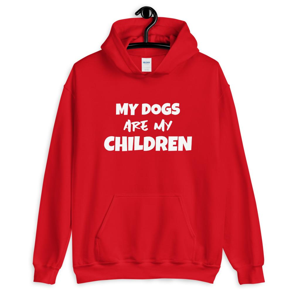 My Dogs Are My Children Hoodie