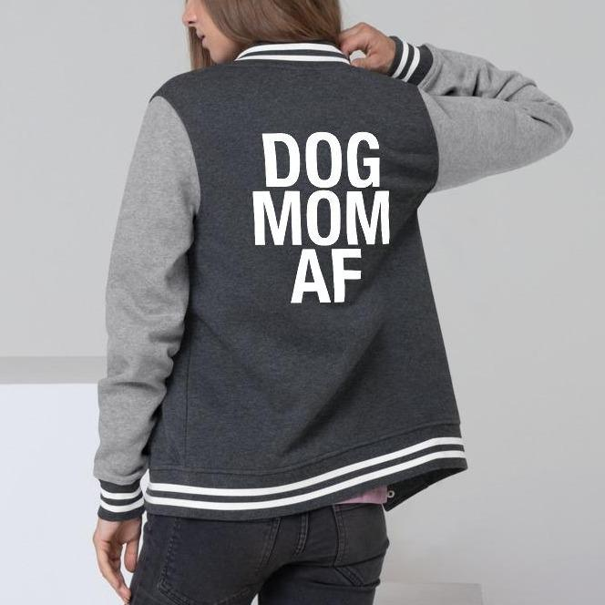 Dog Mom AF Women's Letterman Jacket