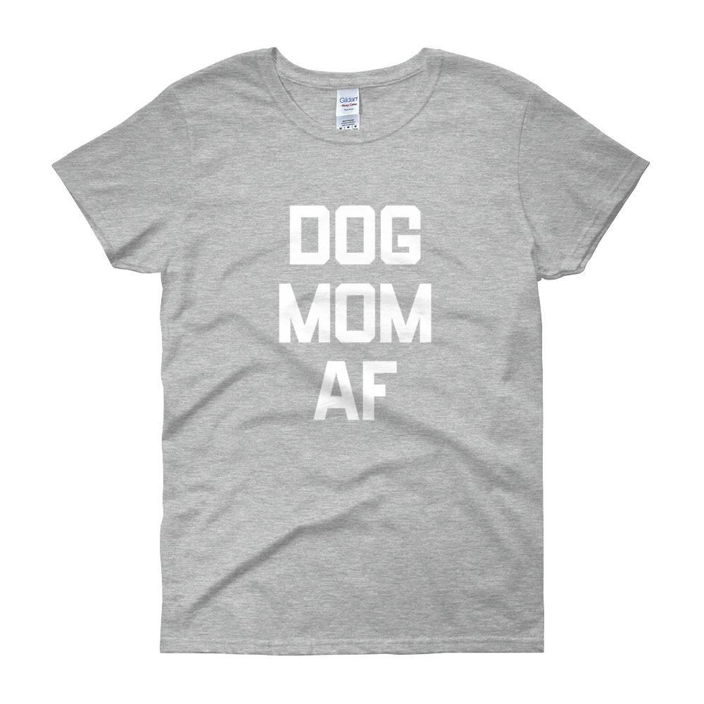 Dog Mom Af T-Shirt