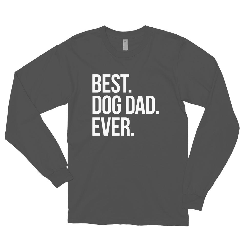 Best Dog Dad Ever Long Sleeve Shirt
