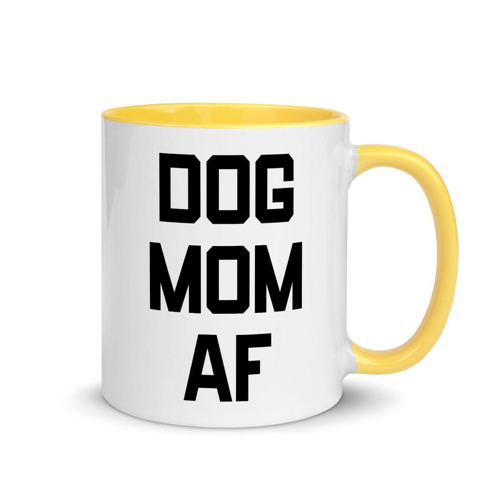 Dog Mom AF Coffee Mug