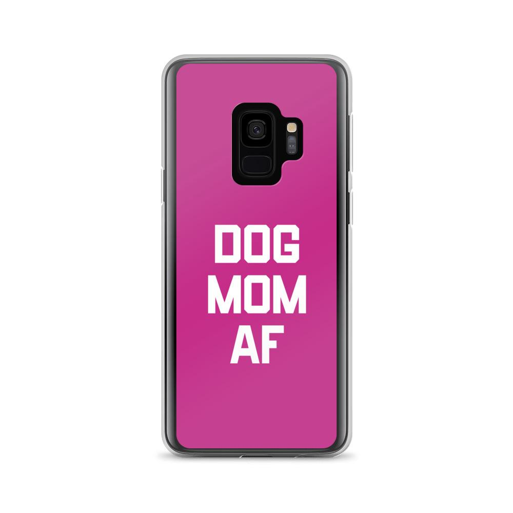 Dog Mom AF Samsung Case