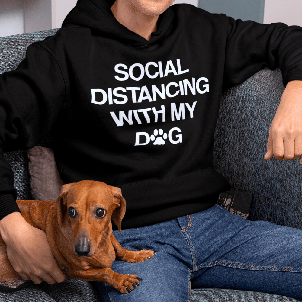 Social Distancing Hoodie (One Dog)