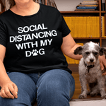 Social Distancing T-Shirt (One Dog)