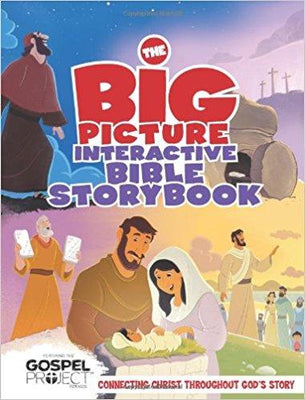The Big Picture Interactive Bible Storybook, Hardcover: Connecting Christ Throughout God's Story