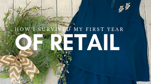 Addie's Corner- How I  Survived My First Year of Retail