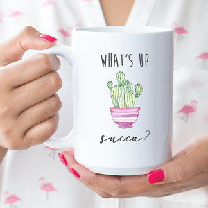 What's up succa? , funny mug