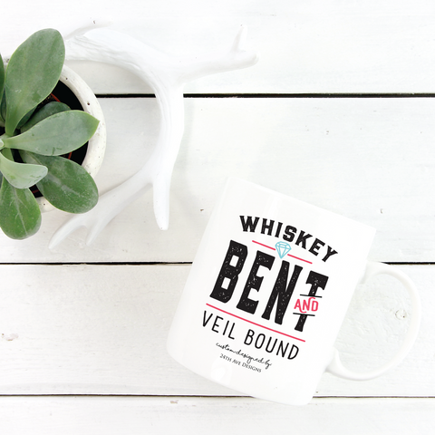 Whiskey Bent and Veil Bound