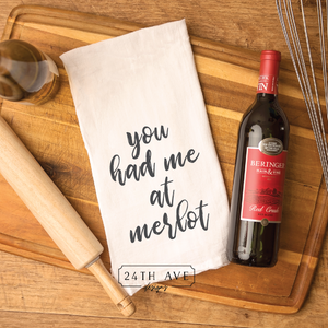 You had me at merlot - 24th Ave Designs