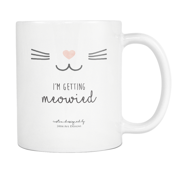 I'm Getting Meowied - 24th Ave Designs