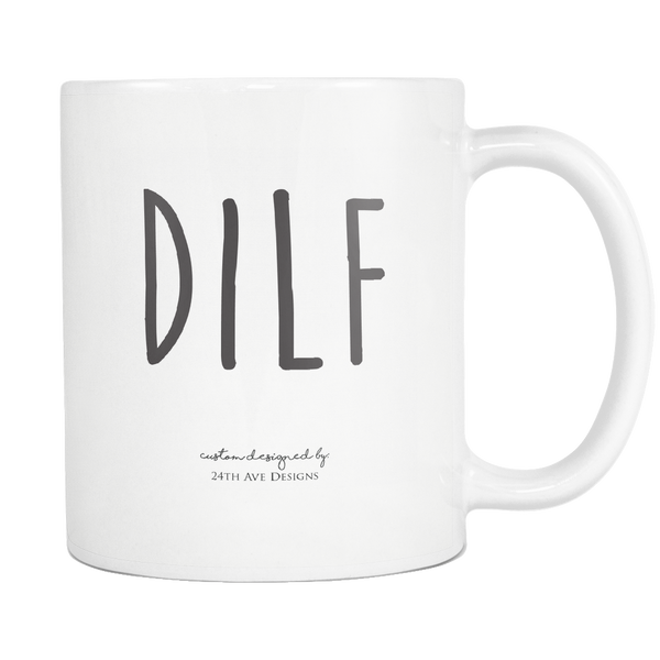 DILF - 24th Ave Designs