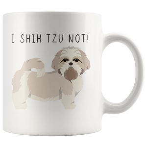 I Shih Tzu Not! - 24th Ave Designs
