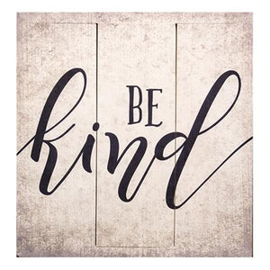 Be Kind Square Slatted Wooden Sign