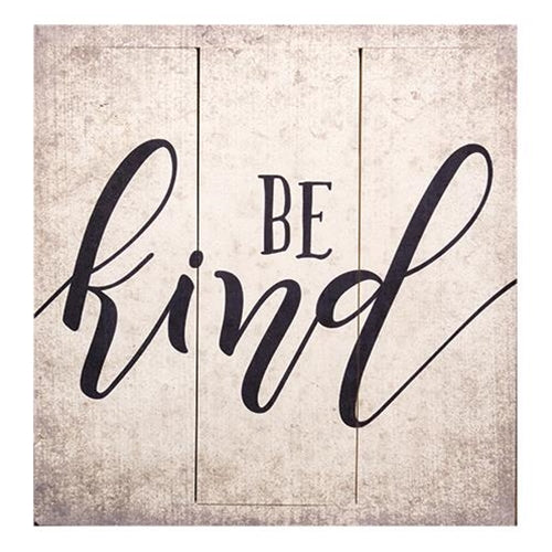 Be Kind Square Wooden Sign