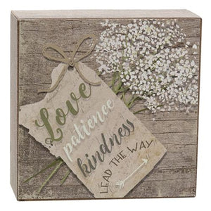 "Wood Box Sign ""Love, Patience, Kindness"""