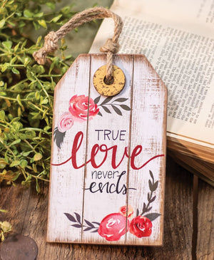 "Wood Tag Ornament ""True Love Never Ends"" with Jute Rope Hanger"
