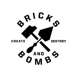Bricks and Bombs