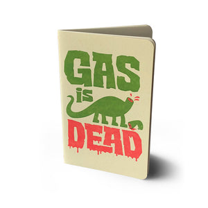Gas is Dead Notebook