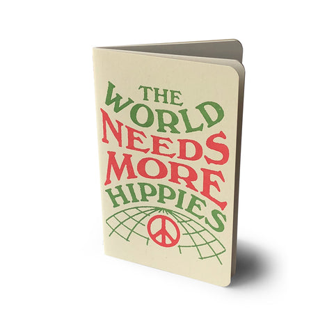 World Need More Hippies Notebook