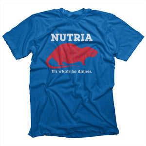 Nutria Its's Whats for Dinner T-shirt