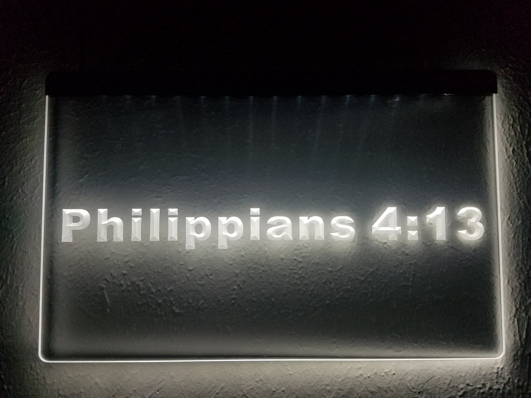 Philippians 4:13 - LED Sign - Bible Verse - All Things Through Him - Christian Light