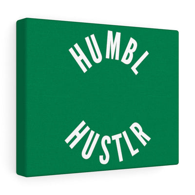 Humbl Hustlr Canvas Gallery Wraps Green