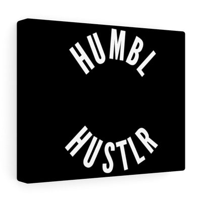 Humbl Hustlr Canvas Gallery Wraps