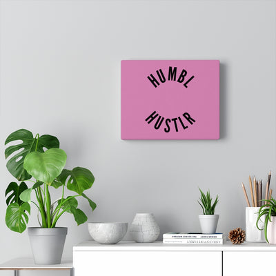 Humbl Hustlr Canvas Gallery Wraps Pink