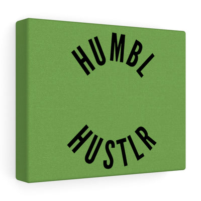 Humbl Hustlr Stretched Canvas Green