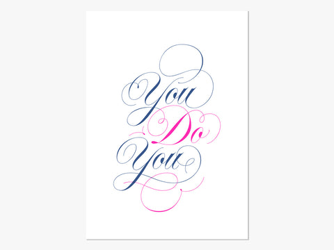 You Do You, A3 Riso print by Leona Fietz