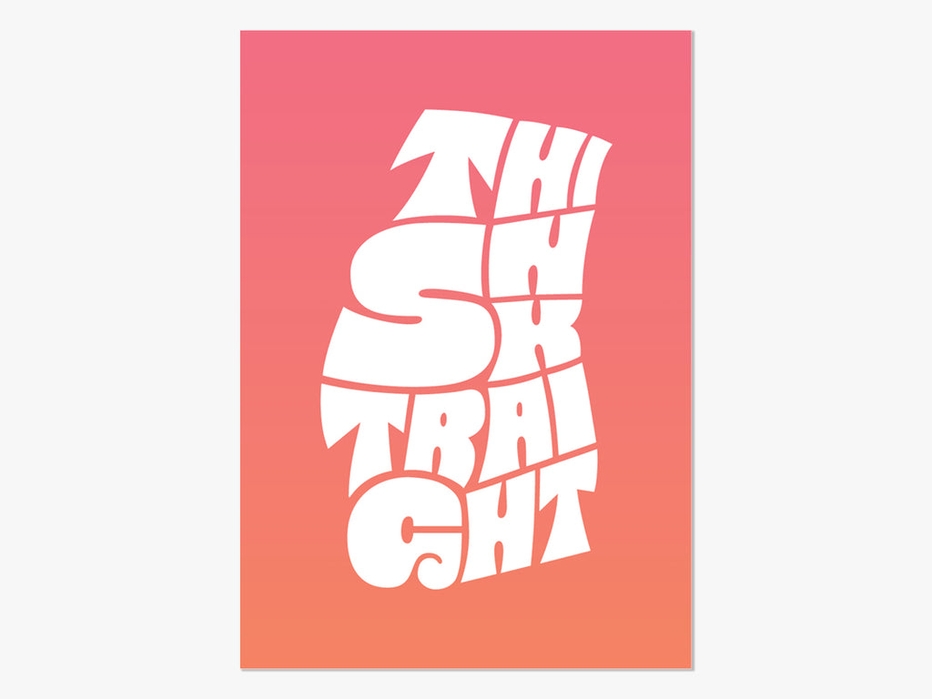 Think Straight, A4 Riso Print by Shelby DeFazio