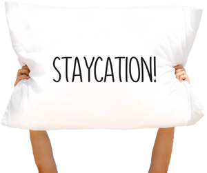 How to Plan a Staycation?