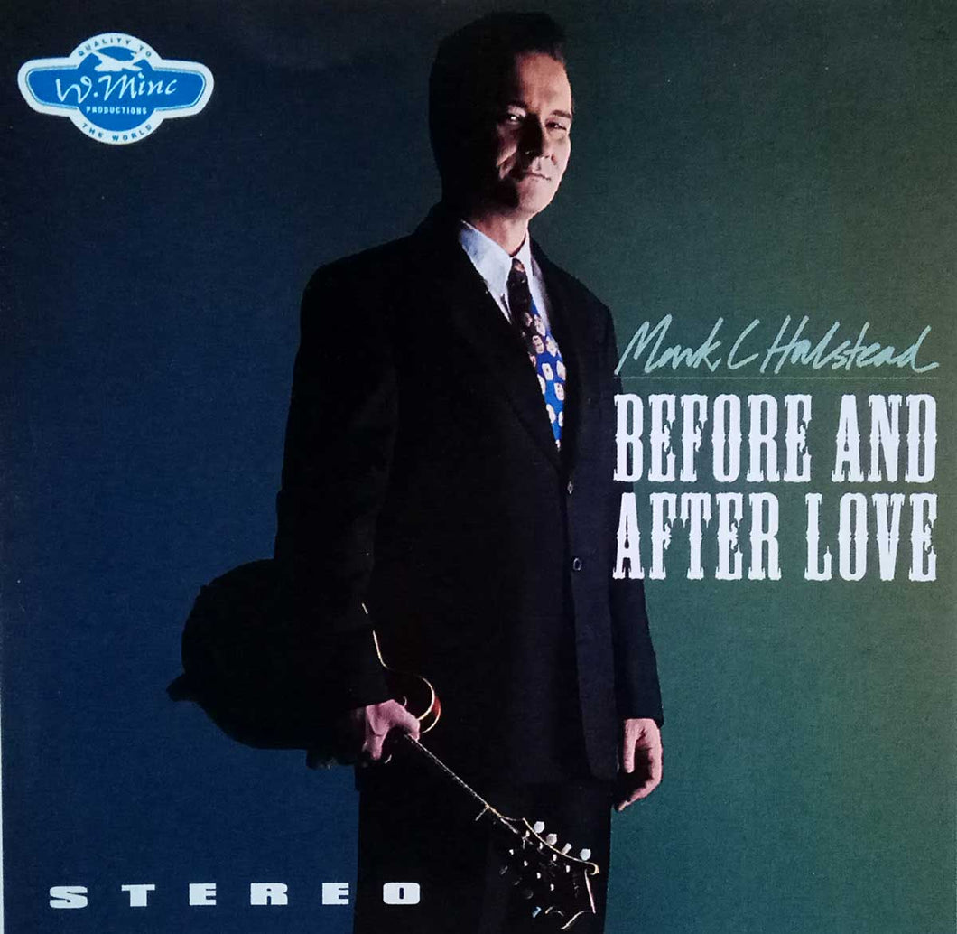 Before And After Love - Mark C Halstead