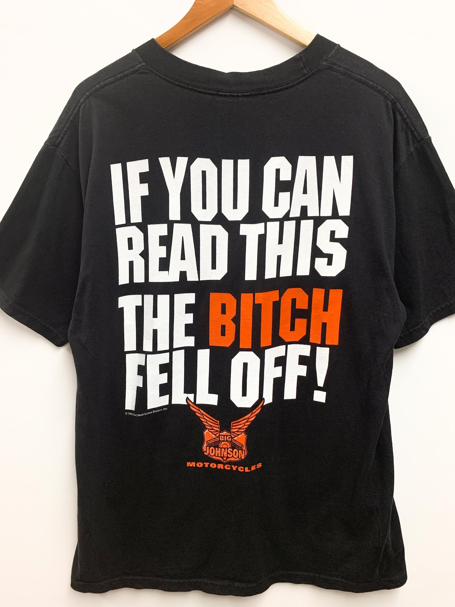 VINTAGE 'THE BITCH FELL OFF' TEE