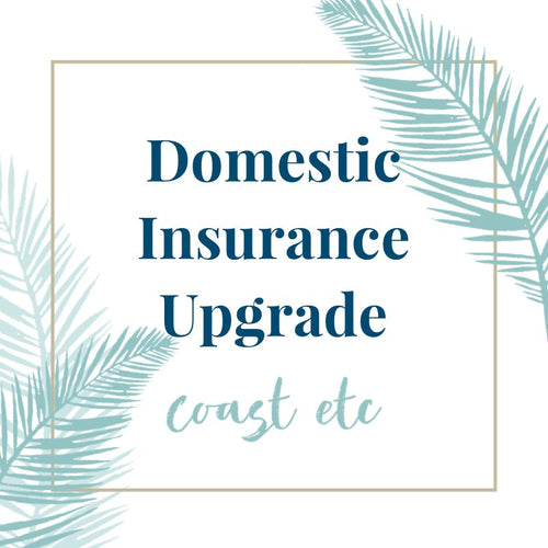 Domestic Insurance Upgrade