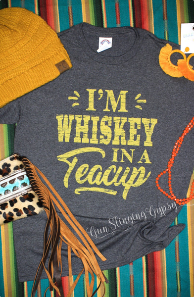 Whiskey in a Teacup tee