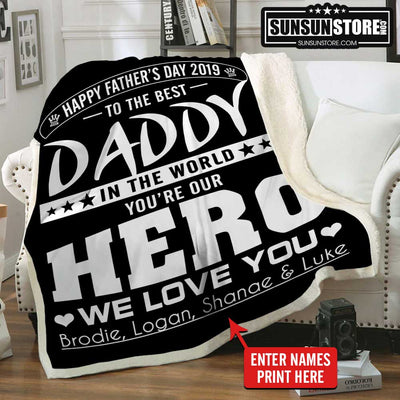 "Personalized Blanket: ""To the best Daddy in the world you're our hero we love you"" with names - Perfect gift for Dad"