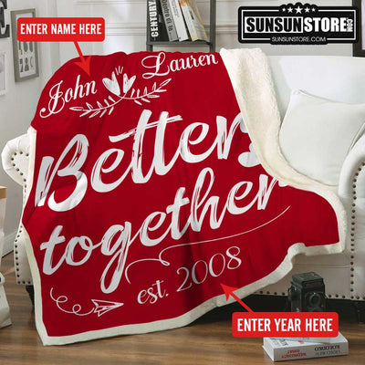 Personalized Blanket Better Together with Name & Year