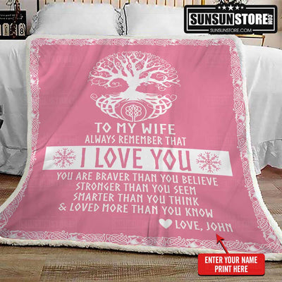 "Personalized Blanket: ""To my wife - Always remember that I love you"" with your name - Perfect Gift for Wife"
