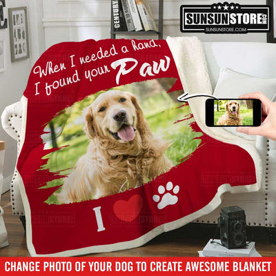 "Personalized Blanket: ""When I needed a hand, I found your Paw"" with your dog photo"