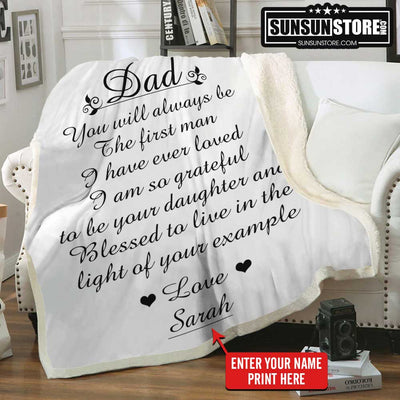 "Personalized Blanket: ""Dad, You will always be The first man..."" with Your Name - Perfect gift for Dad"