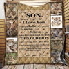 To My Son Never Forget That I Love You Quilt