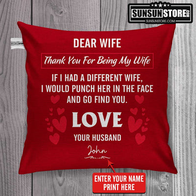"Personalized Pillow Cover 18""x 18"": ""Dear Wife, Thank You For Being My Wife ..."" with your name - Funny Gift for Wife"