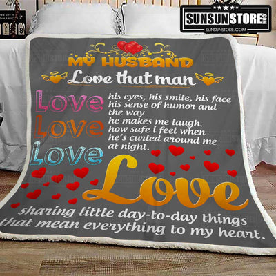 My Husband, Love that man - Family Blanket