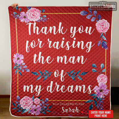 "Personalized Quilt: ""Thank you for raising the man of my dreams"" with your name - Perfect gift for Mother-in-law"